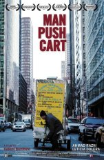 Man Push Cart (2005) - A night in the life of a former Pakistani rock star who now sells coffee from his push cart on the streets of Manhattan. | Director: Ramin Bahrani | Writer: Ramin Bahrani | Stars: Ahmad Razvi. | Country: USA;